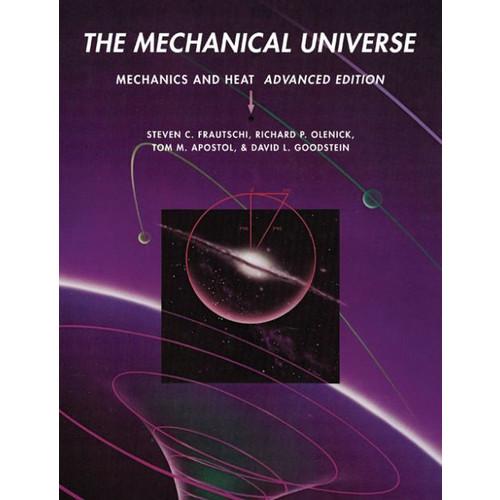 The Mechanical Universe: Mechanics and Heat