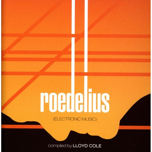 Kollektion 02: Roedelius: Electronic Music [CD]