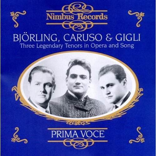 Prima Voce: Three Legendary Tenors