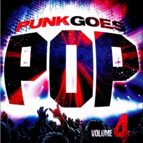 Various Artists - Punk Goes Pop, Vol. 4 [Explicit Lyrics] (CD)