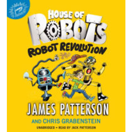 Robot Revolution (House of Robots Series #3)