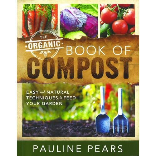The Garden Organic Book of Compost