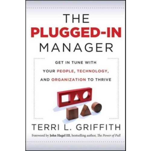 The Plugged-In Manager Terri L Griffith Hardcover