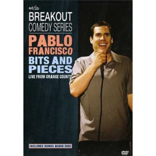 Pablo Francisco - Bits and Pieces, Live from Orange County [DVD/CD] [DVD] [2004]