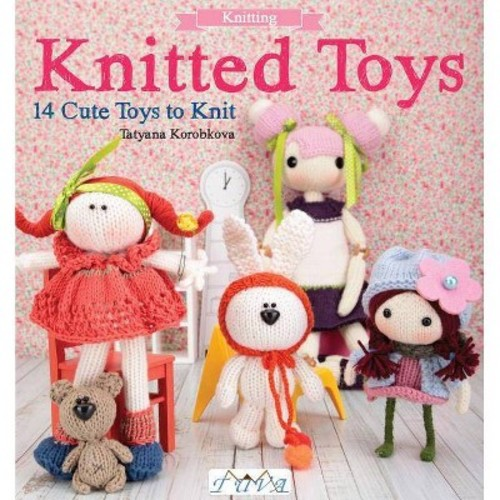 Knitted Toys: 14 Cute Toys to Knit (Paperback)