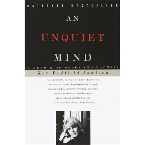 Unquiet Mind (Paperback) (Kay Redfield Jamison)