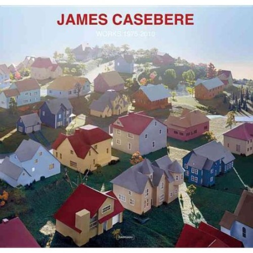 James Casebere: Works 1975-2010