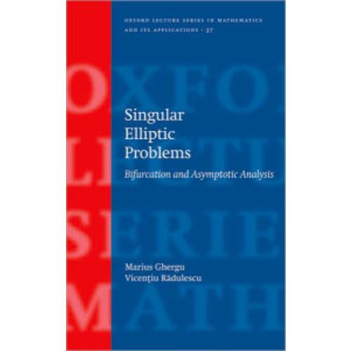 Singular Elliptic Problems: Bifurcation and Asymptotic Analysis