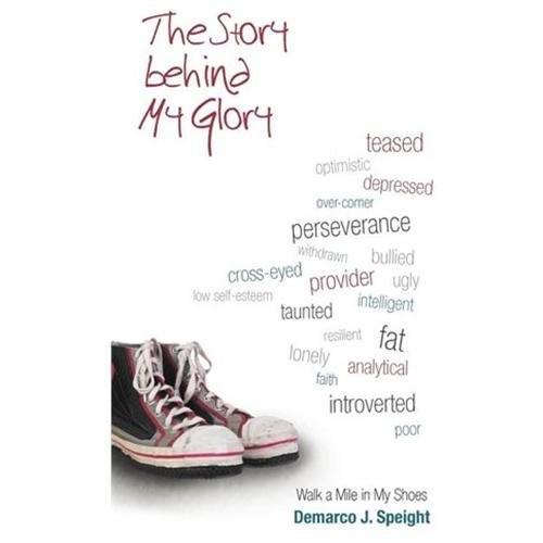 TheStory Behind My Glory: Walk a Mile in My Shoes