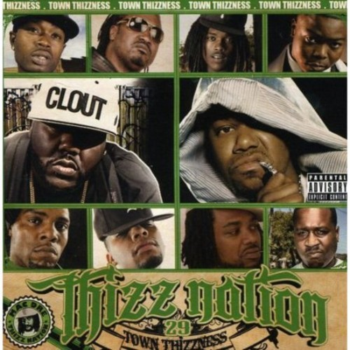 Thizz Nation, Vol. 29: Town Thizzness [CD] [PA]