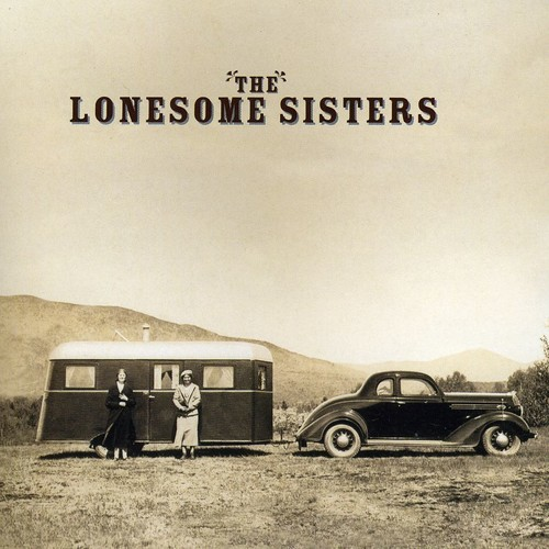 LONESOME SISTERS - LONESOME SISTERS