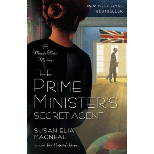 The Prime Minister's Secret Agent (Maggie Hope Series #4)