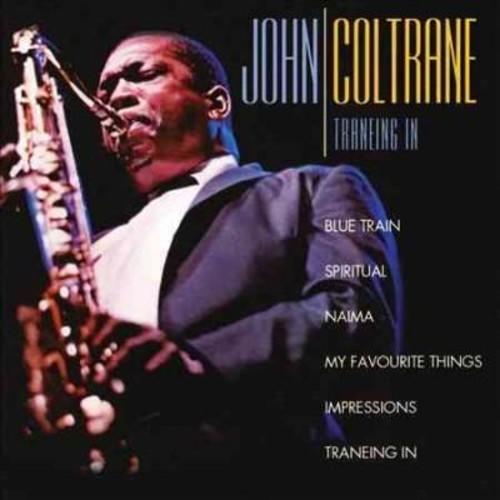 John Coltrane - Traneing In