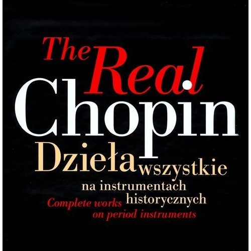The Real Chopin [CD]