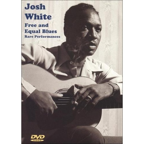 Josh White: Free and Equal Blues [DVD] [2001]
