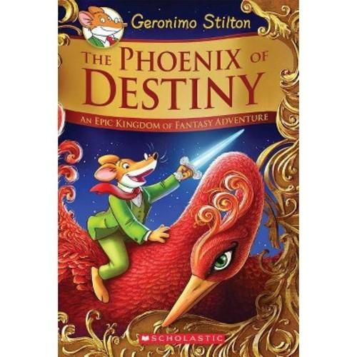 Phoenix of Destiny : An Epic Kingdom of Fantasy Adventure (Translation) (Hardcover) (Geronimo Stilton)