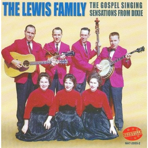 The Lewis Family - Gospel Singing Sensations from Dixie [Audio CD]
