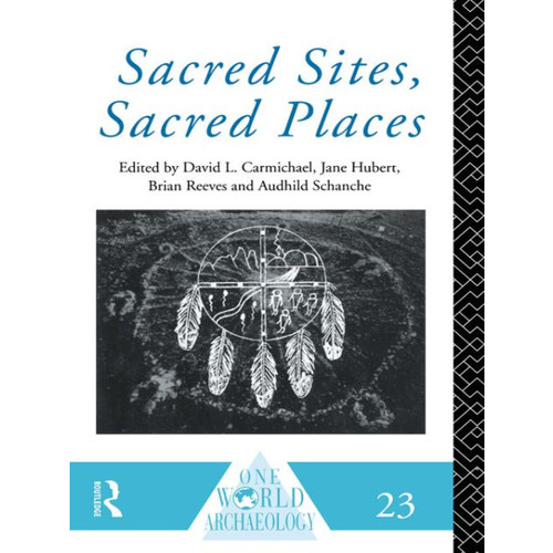 Sacred Sites, Sacred Places / Edition 1