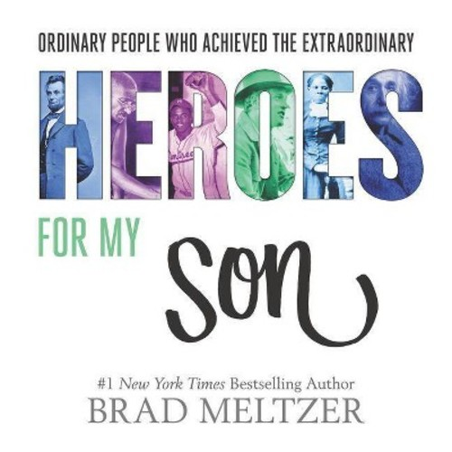 Heroes for My Son (Revised) (Hardcover) (Brad Meltzer)