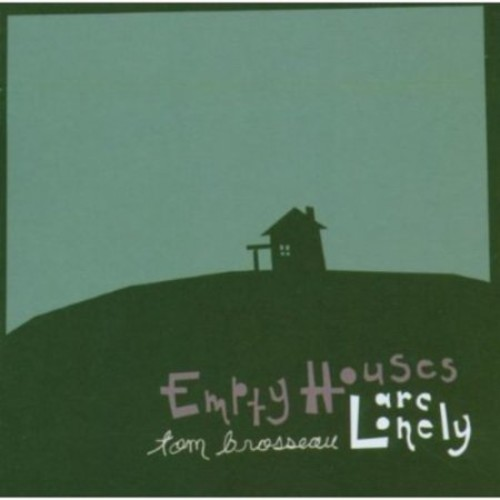 Empty Houses Are Lonely [CD]