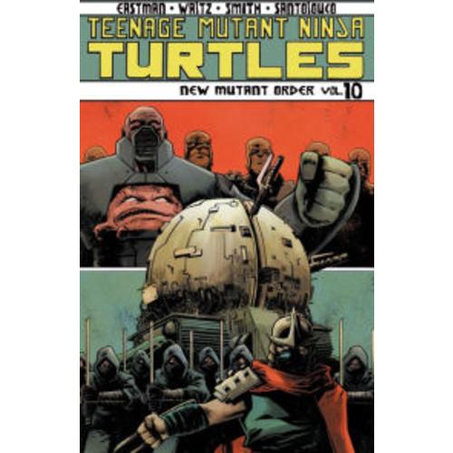 Teenage Mutant Ninja Turtles, Vol. 10: New Mutant Order