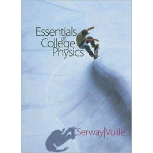 Essentials of College Physics (with CengageNOW 2-Semester and Personal Tutor Printed Access Card) / Edition 1