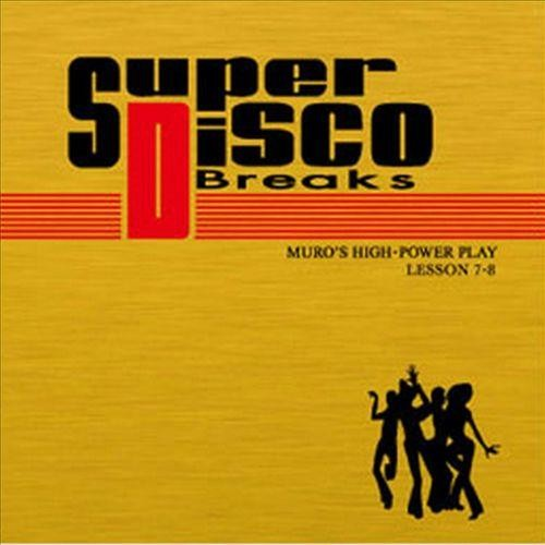 Super Disco Breaks Lessons 7 & 8 [CD]