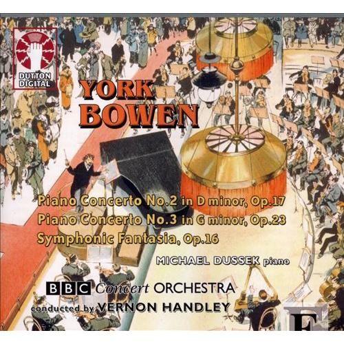 York Bowen: Piano Concerto No. 2; Piano Concerto No. 3; Symphonic Fantasia, Op. 16 [CD]