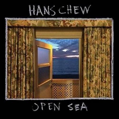 Hans Chew - Open Sea (CD)