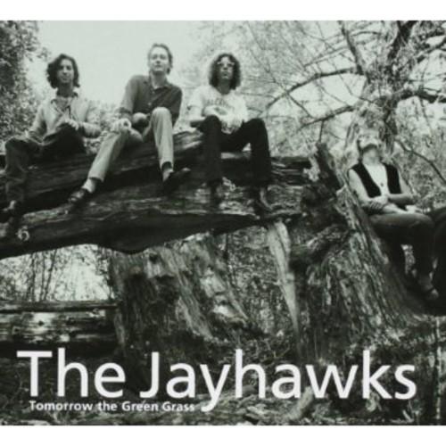 JAYHAWKS - TOMORROW THE GREEN GRASS