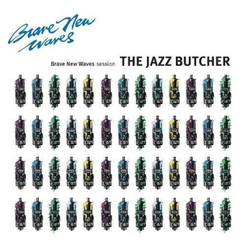 Jazz Butcher - Brave New Waves Session (Vinyl)