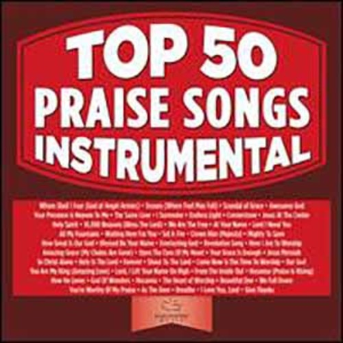 Top 50 Praise Songs Inst Top 50 Praise Songs Inst
