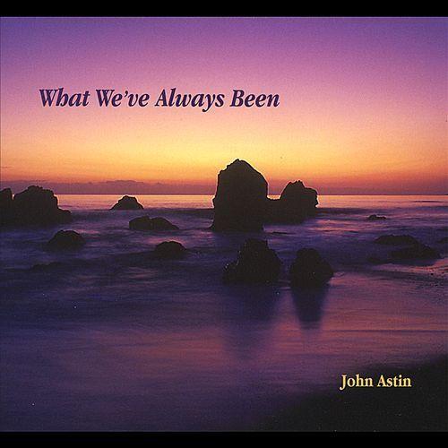 What We've Always Been [CD]