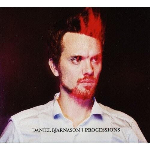 Daniel Bjarnason: Processions [CD]