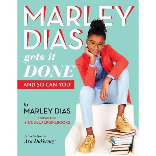 Marley Dias Gets It Done : And So Can You! (Paperback)