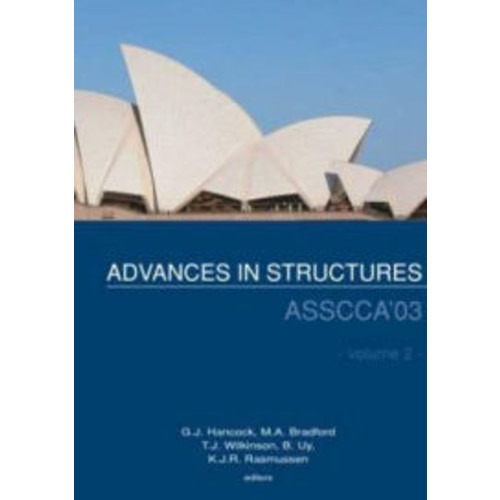 Advances in Structures: Proceedings of the International Conference ASSCCA 2003, Sydney, Australia, 22 - 25 June 2003