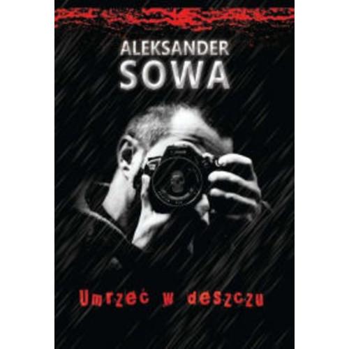 Umrzec w deszczu: Polish Edition po polsku