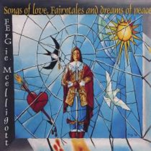 Songs of Love, Fairytales and Dreams of Peace [CD]