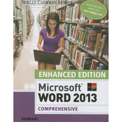 Enhanced Microsoft Word 2013: Comprehensive / Edition 1