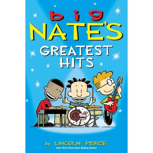 Big Nate's Greatest Hits ( Big Nate) (Paperback) by Lincoln Peirce