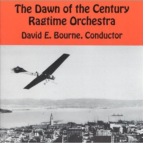 The Dawn of the Century Ragtime Orchestra [CD]