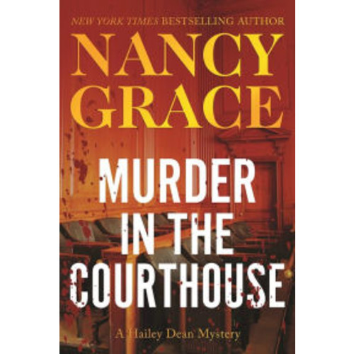 Murder in the Courthouse (Hailey Dean Series #3)