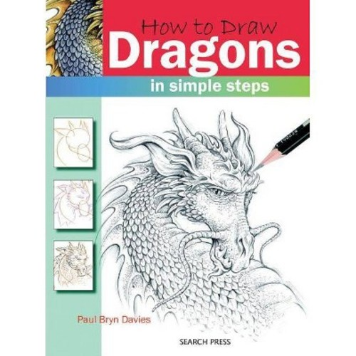 How to Draw Dragons in Simple Steps (Paperback) (Paul Bryn Davies)