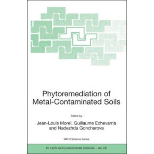 Phytoremediation of Metal-Contaminated Soils / Edition 1