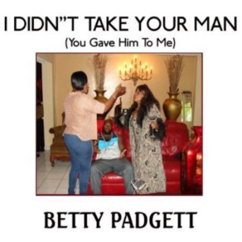 I Didn't Take Your Man (You Gave Him to Me) [CD]