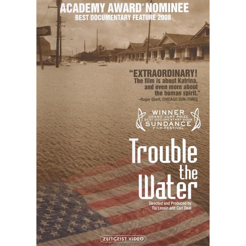 Trouble the Water [DVD] [2008]