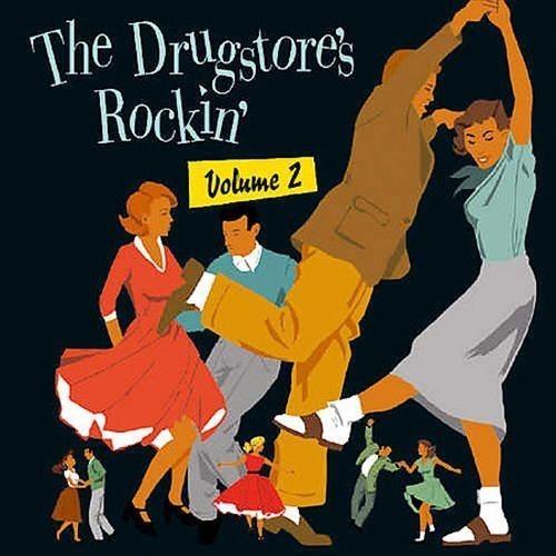 The Drugstore's Rockin', Vol. 2 [CD]