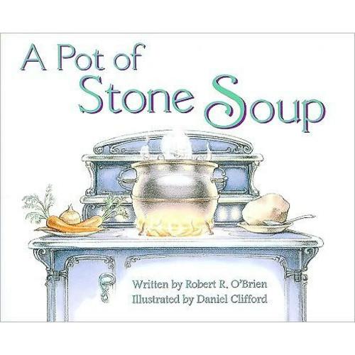 A Pot of Stone Soup