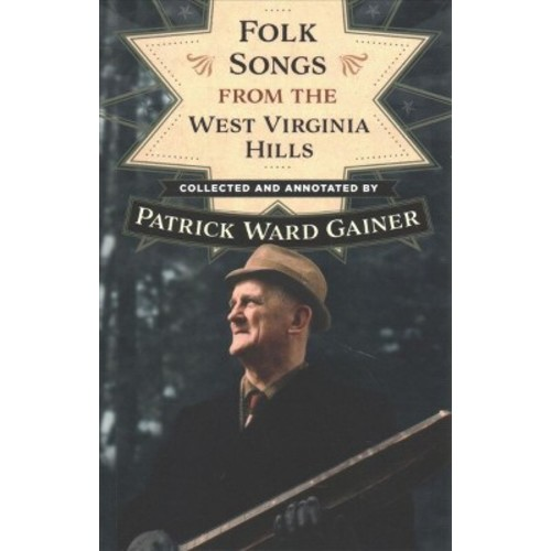 Folk Songs from the West Virginia Hills (Paperback)