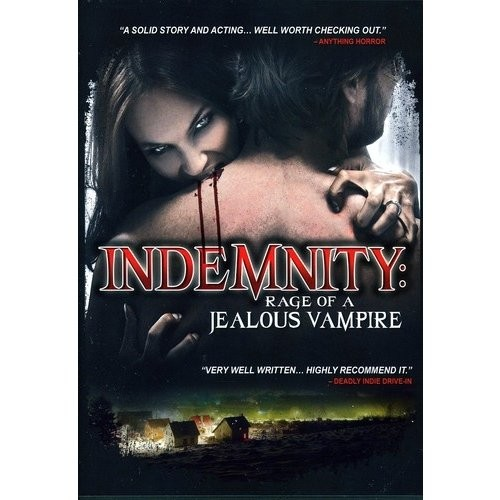 Indemnity: Rage of a Jealous Vampire [DVD] [English] [2011]